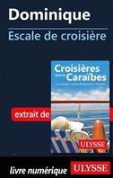 Dominique - Escale de croisière