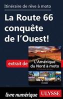 itinéraire de rêve à moto - La Route 66 conquête de l'Ouest!