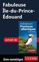 Fabuleuse Île-du-Prince-Édouard