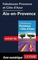 Fabuleuses Provence et Côte d'Azur: Aix-en-Provence