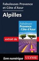Fabuleuses Provence et Côte d'Azur: Alpilles