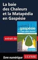 La baie des Chaleurs et la Matapédia en Gaspésie