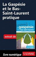 La Gaspésie et le Bas-Saint-Laurent pratique