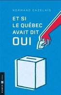 Et si le Québec avait dit oui