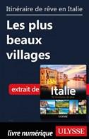 Itinéraires de rêve en Italie - les plus beaux villages