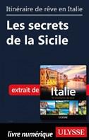 Itinéraire de rêve en Italie - Les secrets de la Sicile