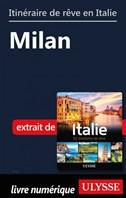 Itinéraire de rêve en Italie - Milan