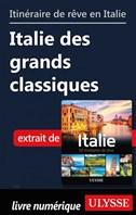 Itinéraire de rêve en Italie - Italie des grands classiques