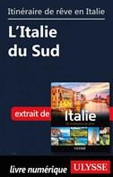 Itinéraire de rêve en Italie - L'Italie du Sud