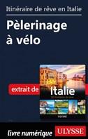 Itinéraire de rêve en Italie - Pèlerinage à vélo