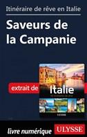 Itinéraire de rêve en Italie - Saveurs de la Campanie