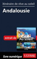 Itinéraire de rêve au soleil - Andalousie