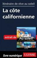 Itinéraire de rêve au soleil - La côte californienne