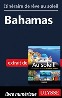 Itinéraire de rêve au soleil - Bahamas