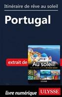 Itinéraire de rêve au soleil - Portugal