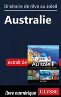 Itinéraire de rêve au soleil - Australie