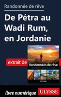 Randonnée de rêve - de Pétra au Wadi Rum, en Jordanie