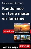 Randonnée de rêve - Randonnée en terre masaï en Tanzanie