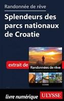 Randonnée de rêve Splendeurs des parcs nationaux de Croatie