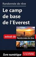 Randonnée de rêve - Le camp de base de l'Everest