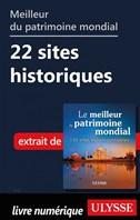 Meilleur du patrimoine mondial - 22 sites historiques