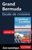 Grand Bermuda - Escale de croisière