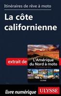 Itinéraires de rêve à moto - La côte californienne