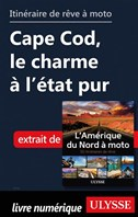 itinéraire de rêve à moto - Cape Cod, le charme à l'état pur
