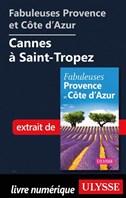 Fabuleuses Provence et Côte d'Azur: Cannes à Saint-Tropez