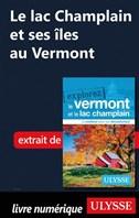 Le lac Champlain et ses îles au Vermont