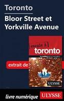 Toronto - Bloor Street et Yorkville Avenue