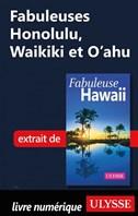Fabuleuses Honolulu, Waikiki et O'ahu
