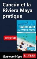 Cancún et la Riviera Maya pratique