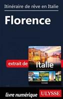 Itinéraire de rêve en Italie - Florence