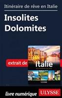 Itinéraire de rêve en Italie - Insolites Dolomites