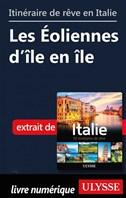 Itinéraire de rêve en Italie - Les Éoliennes d'île en île