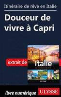 Itinéraire de rêve en Italie - Douceur de vivre à Capri