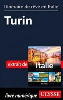 Itinéraire de rêve en Italie - Turin