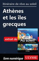Itinéraire de rêve au soleil - Athènes et les îles grecques