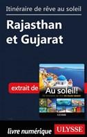 Itinéraire de rêve au soleil - Rajasthan et Gujarat