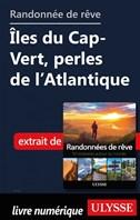 Randonnée de rêve- Îles du Cap-Vert, perles de l'Atlantique
