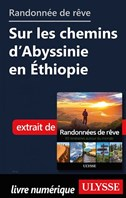 Randonnée de rêve - Sur les chemins d'Abyssinie en Éthiopie