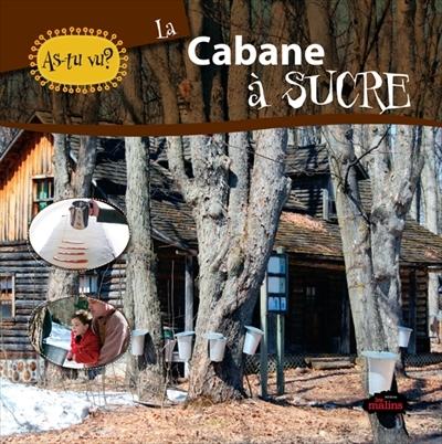 Cabane à sucre(La)