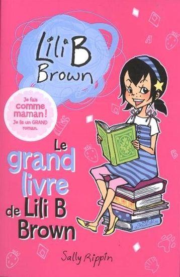 Grand livre de Lili B Brown(Le) #01