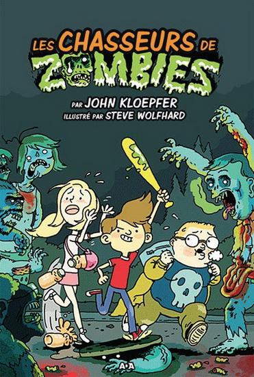 Chasseurs de zombies(Les) #01