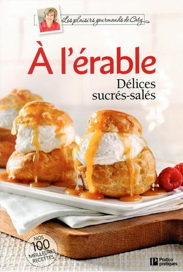 À l'érable : délices sucrés-salés