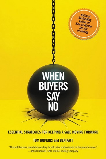 When buyers say no: Essential strategies for keeping a sale
