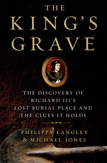 Richard III: The Evidence
