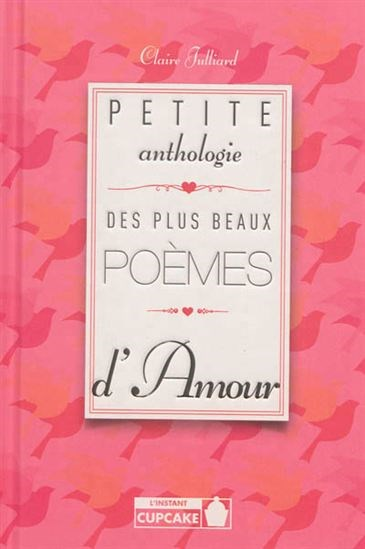 Petite Anthologie Des Plus Beaux Poèmes Damour