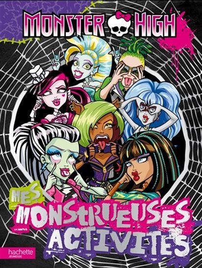 Monster high : mes monstrueuses activités
